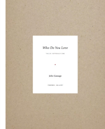 John Gossage, Who Do You Love, exhibition catalog, 2014