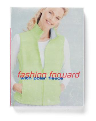Fashion Forward with Polar Fleece, 2008