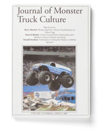 Journal of Monster Truck Culture, 2008